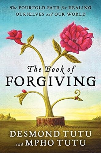Image of book cover for The Fourfold Path of Healing Ourselves and Our World, the book of forgivness