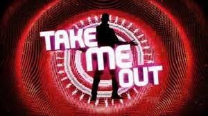 Take me Out!
